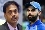 वर्ल्ड कप में किस नंबर पर खेलेंगे कोहली, प्रसाद के एक बयान से हुआ साफ