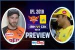 SRH vs CSK Match Preview: हैदराबाद से बदला लेना चाहेंगे चेन्नई के 'शेर'