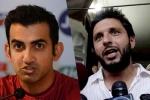 गाैतम गंभीर पर फिर बरसे शाहिद अफरीदी, कहा- उसे वोट दे दिए जिसे अकल नहीं है
