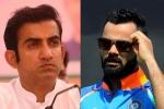 विराट कोहली की कप्तानी पर गौतम ने उठाए 'गंभीर' सवाल, इस मामले पर रोहित को समर्थन