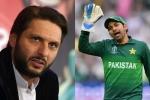 सरफराज अहमद पर बरसे शाहिद अफरीदी, कहा- छीनी जाये टीम की कप्तानी