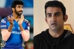 'सिर्फ यह खिलाड़ी ही छुड़ा सकता है बुमराह की गेंदबाजी के छक्के', गौतम गंभीर ने बताया बल्लेबाज का नाम