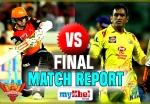 IPL 2018 Final: शेन वॉटसन के शतक से तीसरी बार चैंपियन बनी चेन्नई सुपरकिंग्स