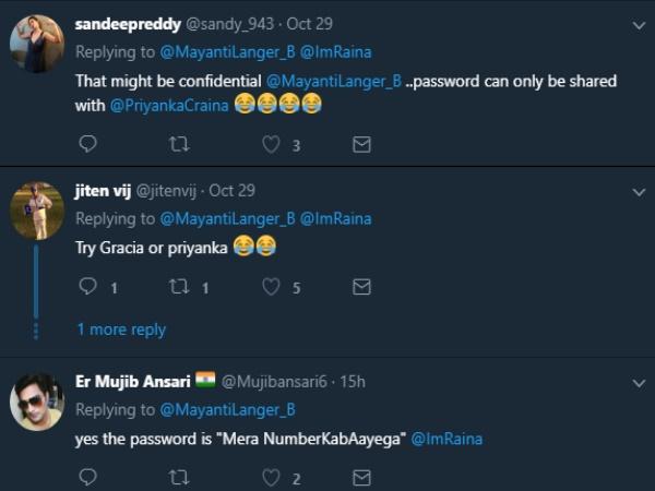 रैना की पत्नी को मालूम है पासवर्ड!