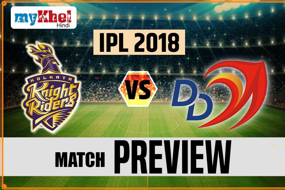 Ipl 2018 Ipl Match 13th Preview Kolkata Knight Riders Vs Deelhi Daredevils