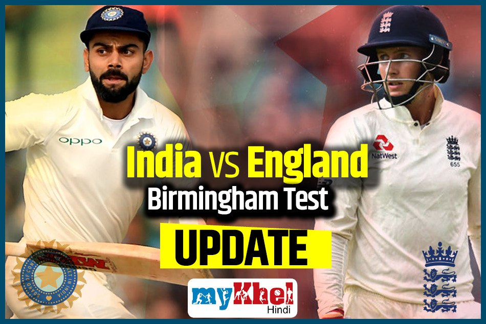 India Vs England 1st Test 2nd Day Live Score Birmingham