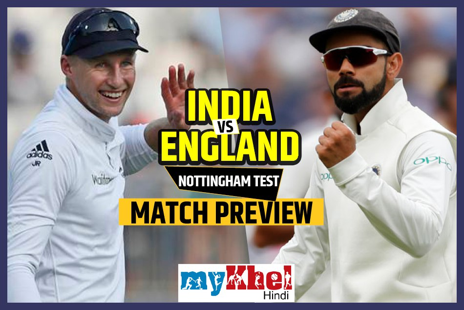 india vs england 3rd test match preview nottingham england