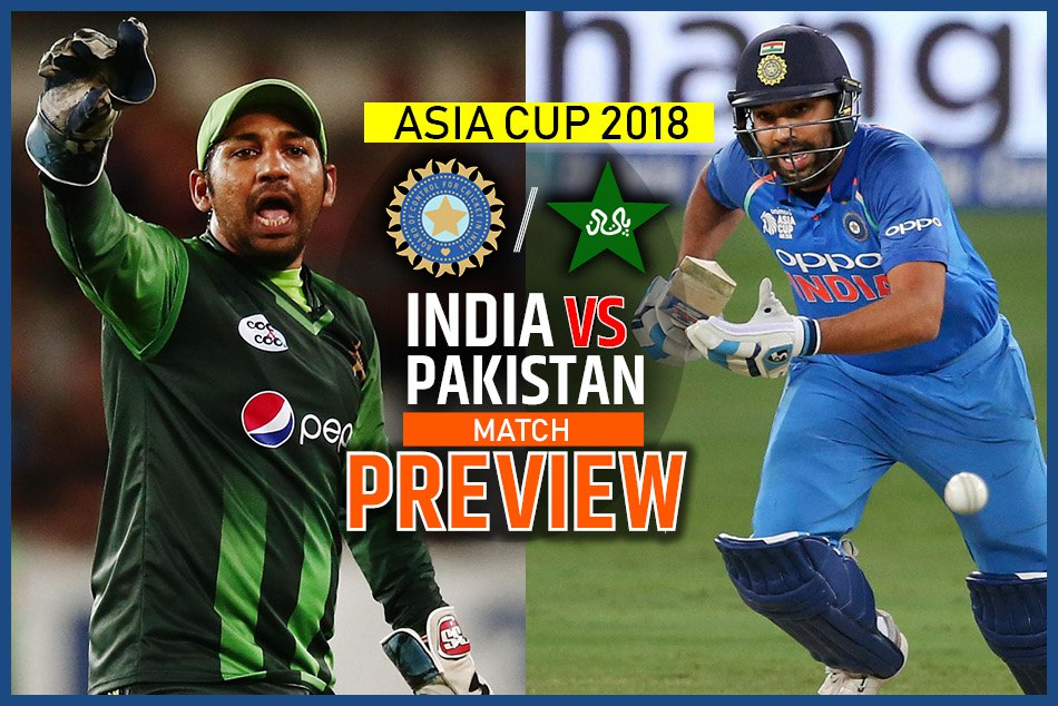 India Vs Pakistan Asia Cup 2018 Match Preview Super Four