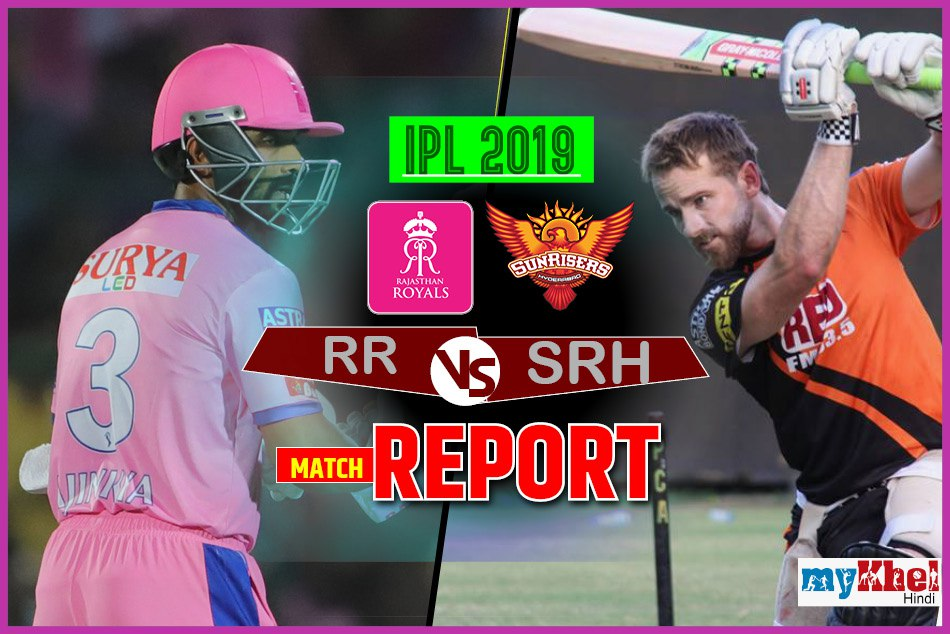 Ipl 2019 Srhvsrr Live Match Live Score Live Update Live Streaming Live Commentary