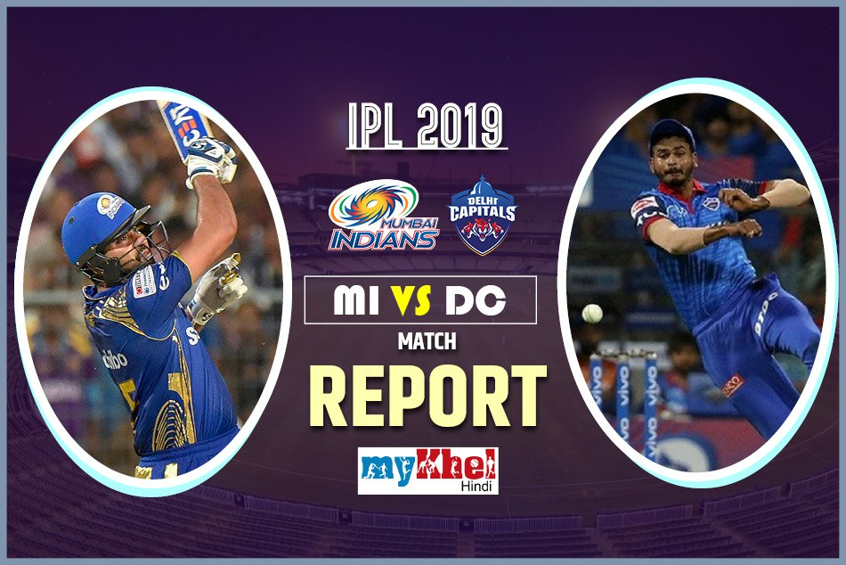 IPL 2019, DC vs MI: Live match, Live Score, live update, Live Streaming, Live Commentary