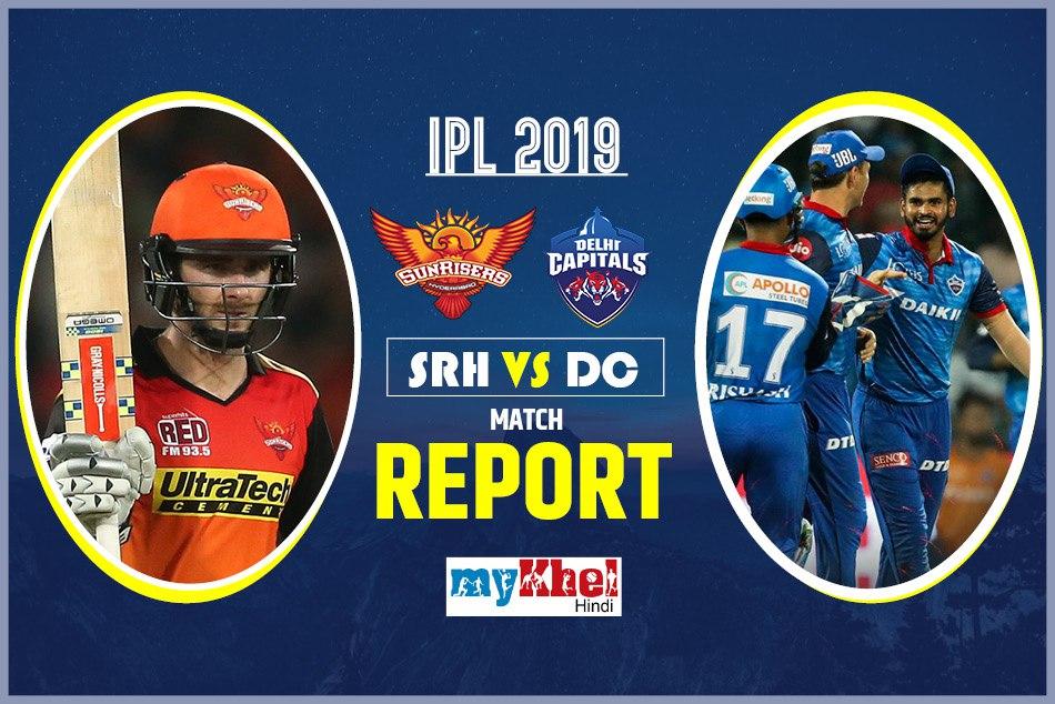 IPL 2019, DC vs SRH: Live match, Live Score, live update, Live Streaming, Live Commentary