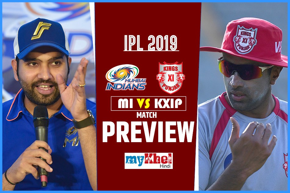 IPL 2019, MI vs KXIP, Preview: MI wants to gear up its game after reached on winning track