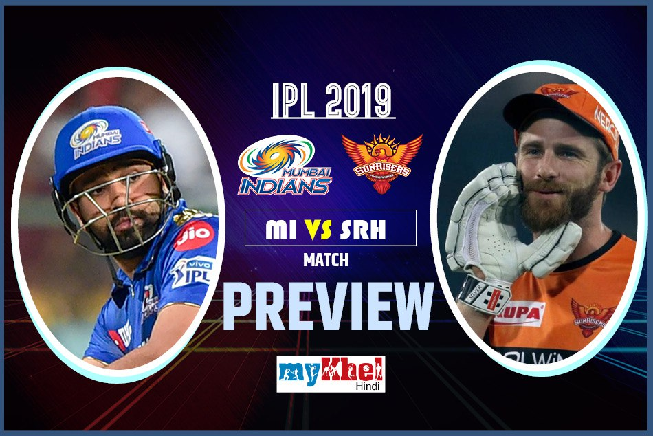 IPL 2019, MIvsSRH, Preview: Mumbai has to play top game to stop Hyderabad in their home