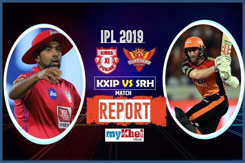 Kings Xi Punjab Vs Sunrisers Hyderabad Ipl 2019 22th Match