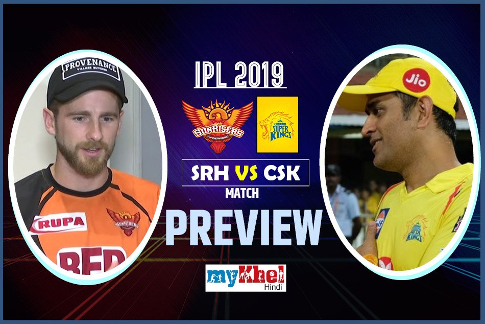 IPL 2019, SRH vs CSK, Preview: A victory in all odds can bring miracle to the Hyderabad