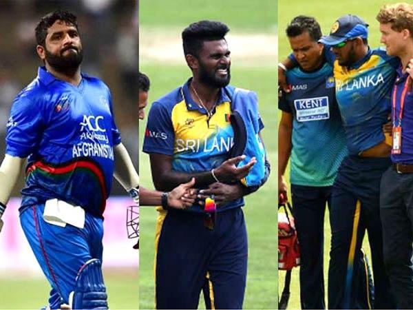 अफगानिस्तान और श्रीलंका के ये खिलाड़ी हैं चोटिल