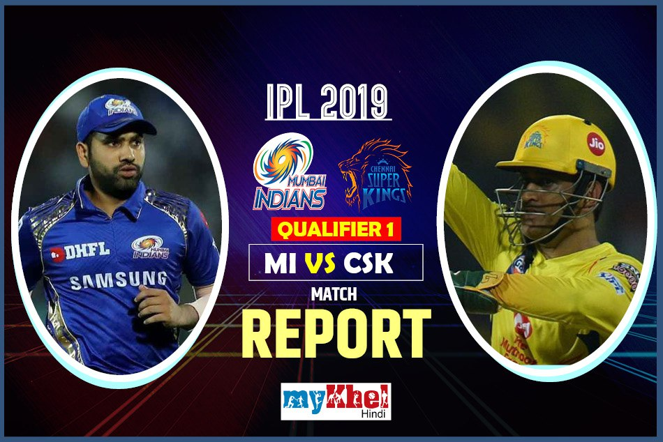 IPL 2019, CSK vs MI: Live match, Live Score, live update, Live Streaming, Live Commentary