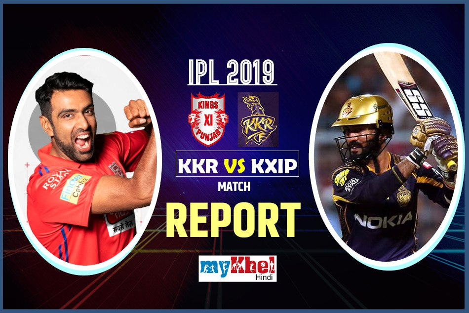 IPL 2019, KXIP vs KKR: Live match, Live Score, live update, Live Streaming, Live Commentary