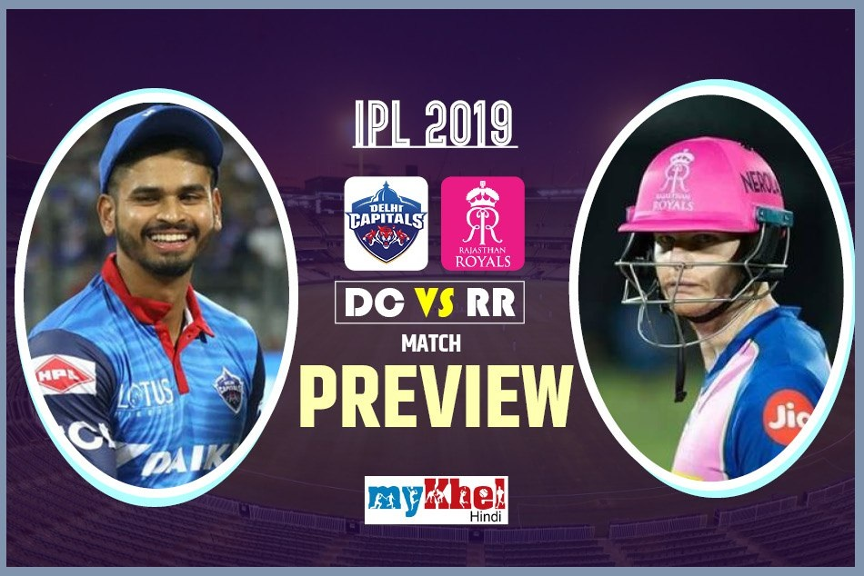 Delhi Capitals Vs Rajasthan Royals Ipl 2019 Match Preview