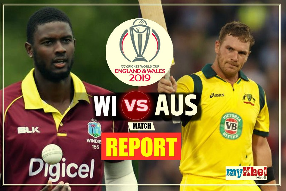 Australia vs Windies icc world cup 2019 10th match live score