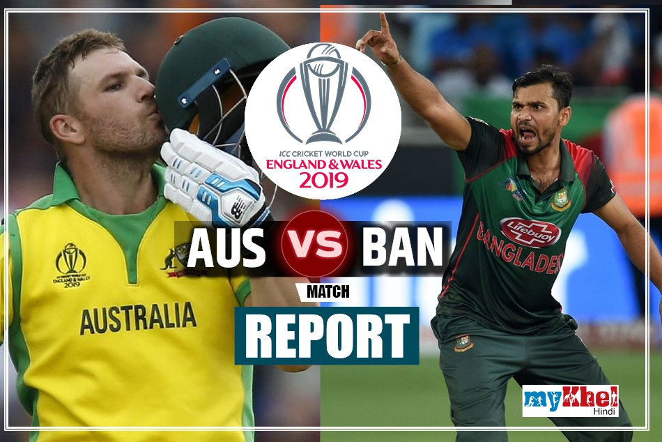 Australia Cricket Team vs Bangladesh Cricket Team icc world cup 2019 26th match