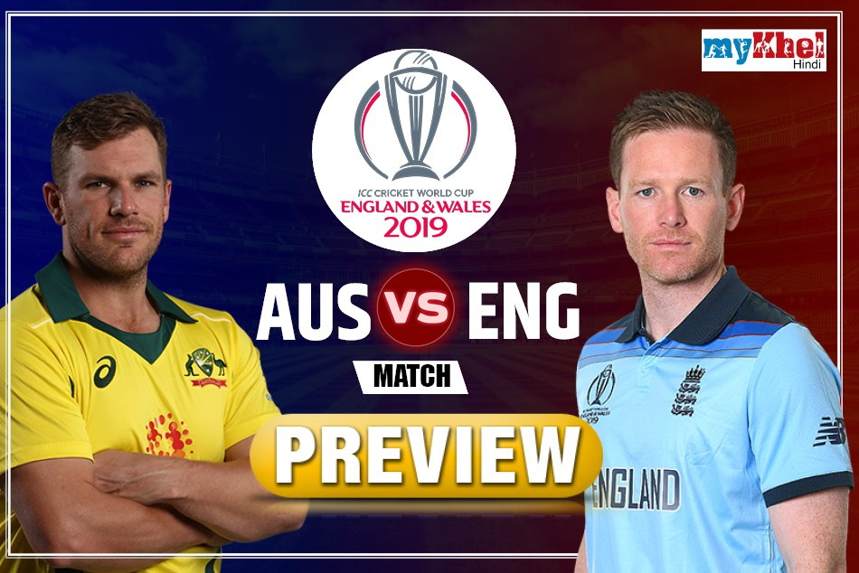 Icc World Cup 2019 England Vs Australia Match 32th Preview