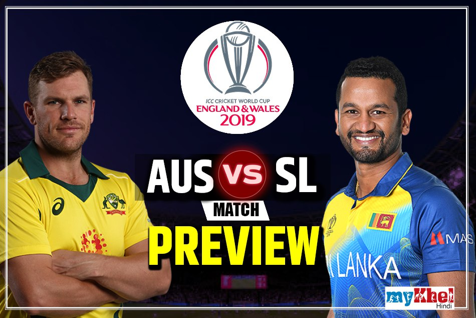 Cricket World Cup 2019: Australia vs Sri Lanka 20th Match Preview