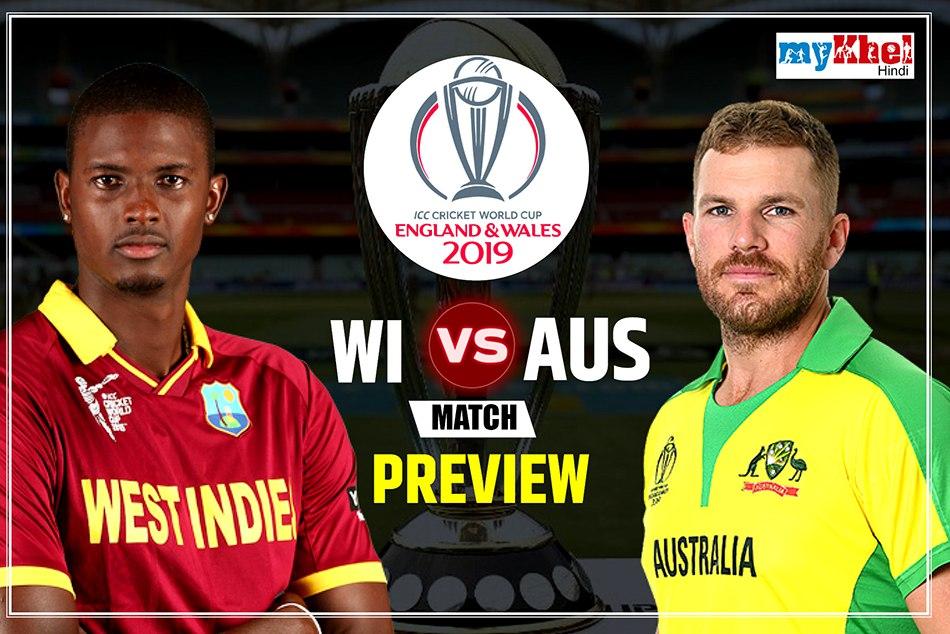 Australia Cricket Team Vs Windies Cricket Team Match Preview World Cup