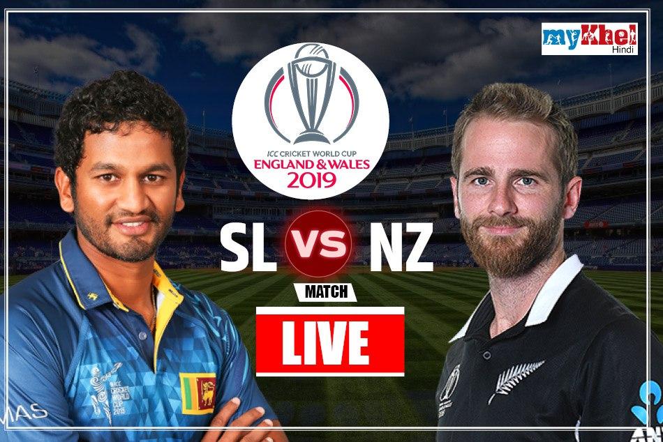 Icc World Cup 2019 Nzvsl Live Score Live Commentary Live Cricket Score Live Commentary Live Update