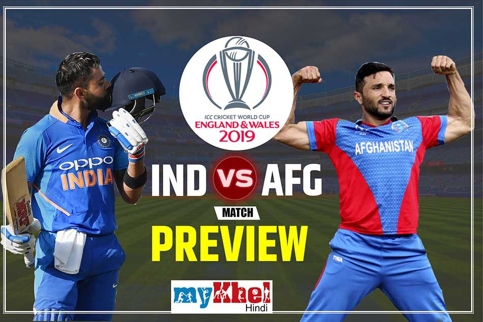 Afghanistan Vs India Icc World Cup 2019 28th Match Preview