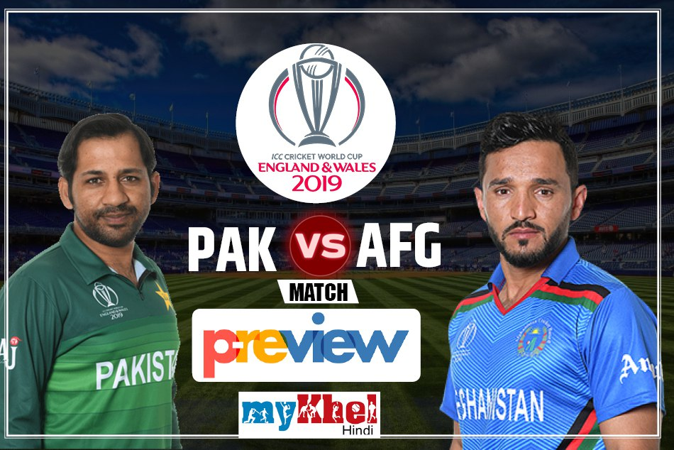 Afghanistan Vs Pakistan Icc World Cup 2019 36th Match Preview
