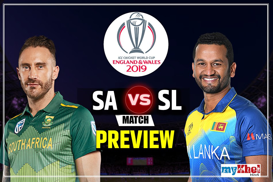 Sri Lanka Vs South Africa Icc World Cup 2019 35th Match Preview