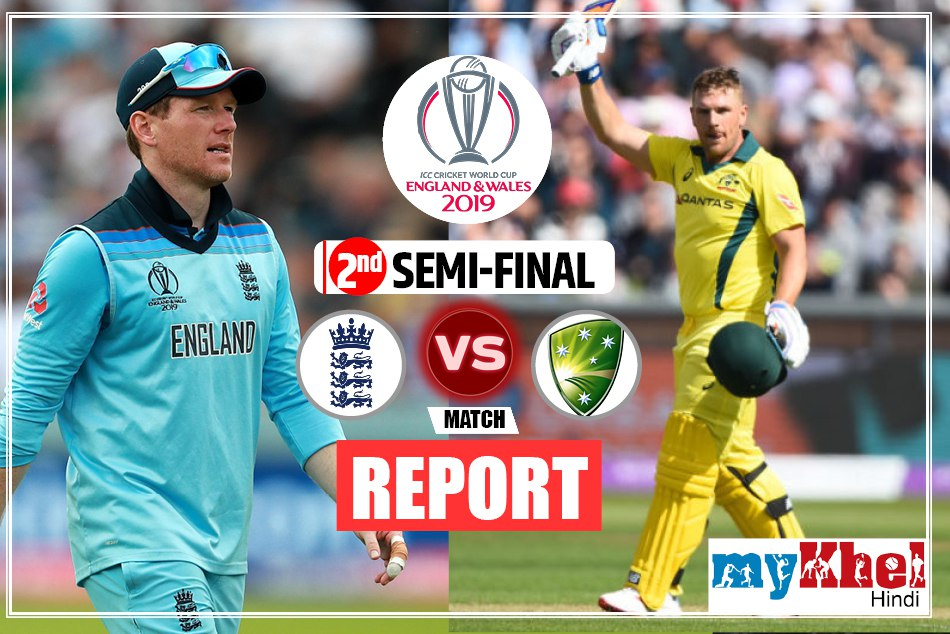 ICC Word Cup 2019, England vs Australia, 2nd Semifinal - Live Cricket Score, Live Commentary, Live Update