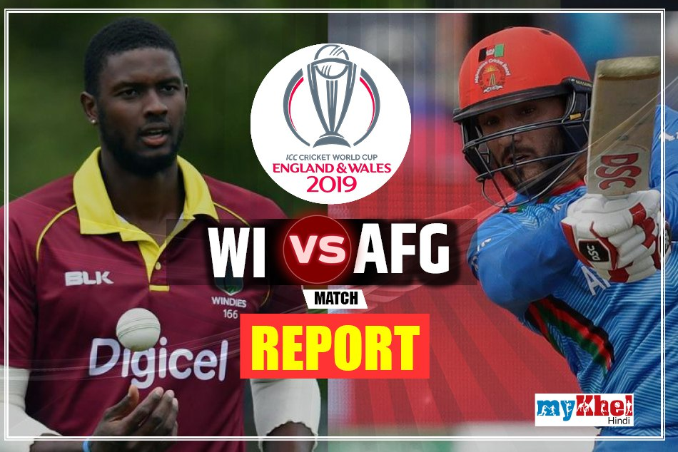 Afghanistan Vs Windies Cricket Team Icc World Cup 2019 42th Match Live Score
