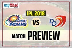 Ipl 2018 Delhi Daredevils Vs Mumbai Indians 55th Match Preview
