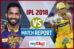 Ipl 2018 Chennai Super Kings Vs Kolkata Knight Riders 5th Match Live Cricket Score