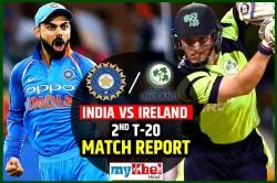 Ireland Vs India 2nd T20i Live Cricket Score The Village Dublin
