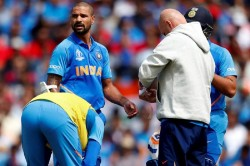 Cricket World Cup 2019 Shikhar Dhawan Will Continue To Be In England