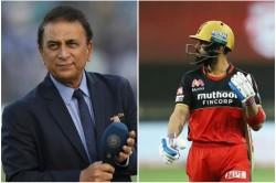 Ipl 2020 Sunil Gavaskar Reacts On Virat Kohli Poor Form In 13th Season