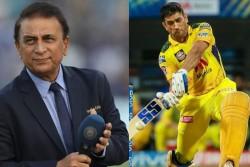 Sunil Gavaskar Praises Ms Dhoni Says Expects More Fours And Sixes Ipl 2021 Progresses